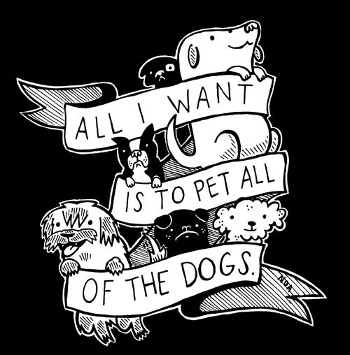 All I Want Is To Pet All Of The Dogs Tattoo Design