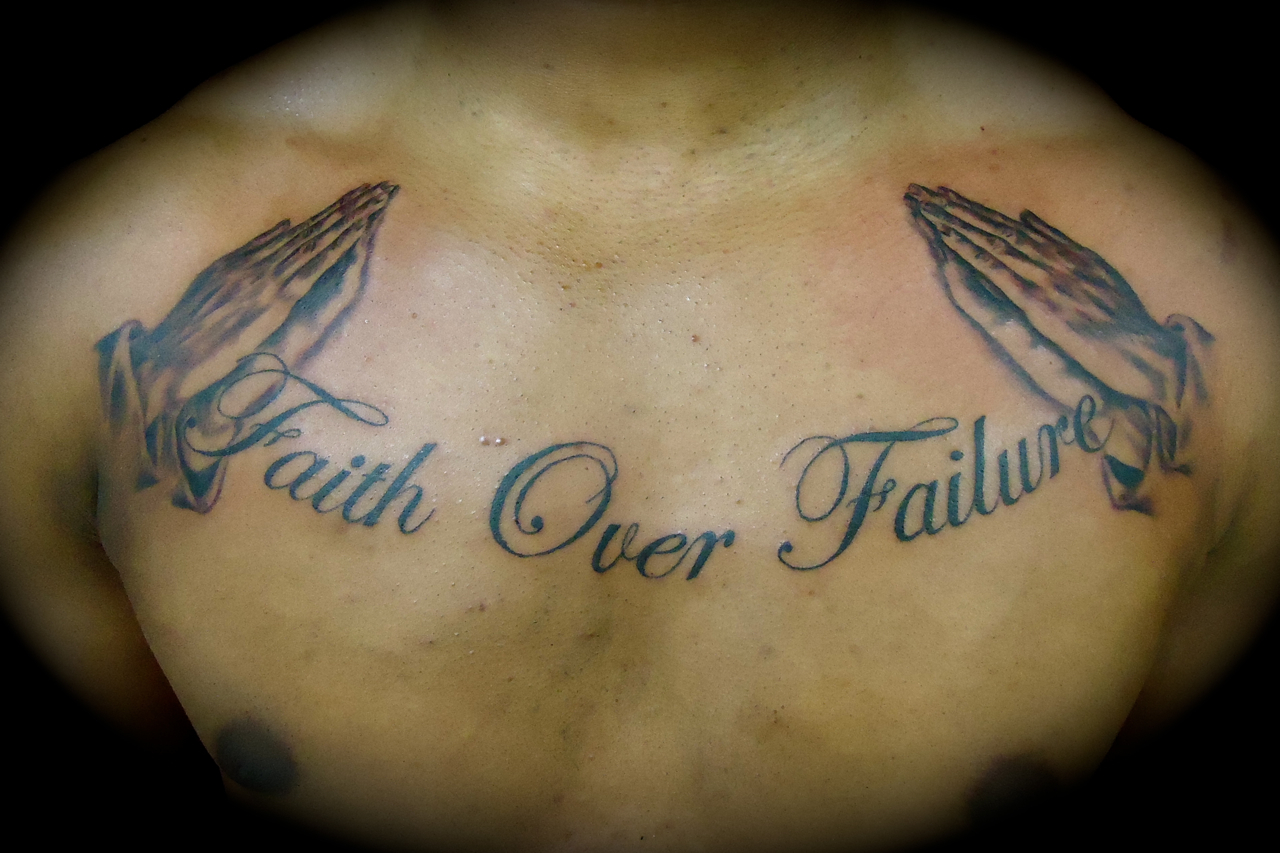 Faith Over Failure Tattoo On Chest