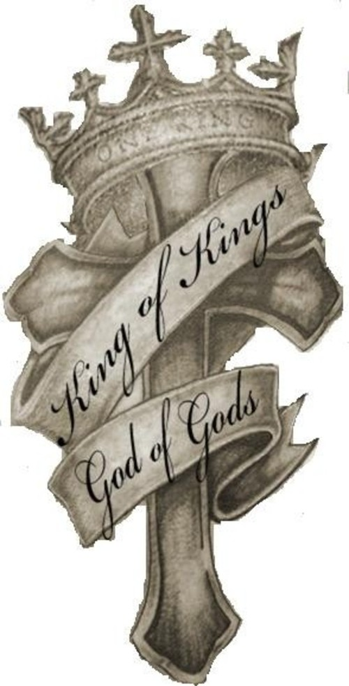 King Of Kings God Of God Crown Cross Tattoo Design
