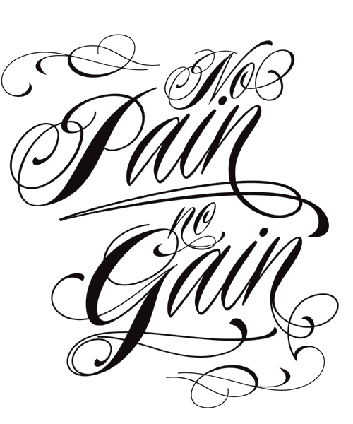 No Pain No Gain Lettering Tattoo Design