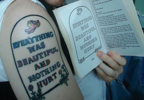 Everything Was Beautiful, And Nothing Hurt Literary Tattoo On Biceps