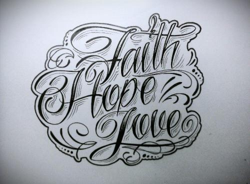Faith Hope Love Tattoo Sample