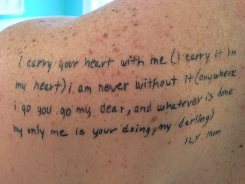 I Carry Your Heart With Me Literary Tattoo On Back