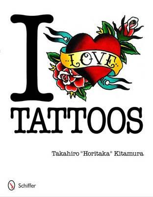 I Love Tattoos