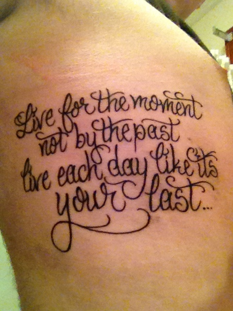 Live For The Moment Literary Tattoo