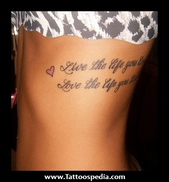 Live The Life You Love Tattoo On Side