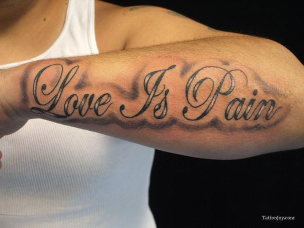 Love Is Pain Tattoo On Arm