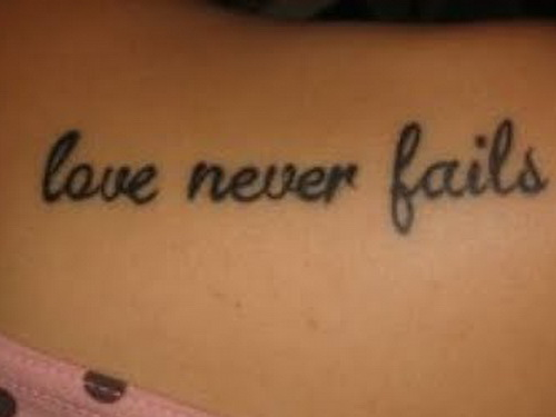 Love Never Fails Tattoo Design