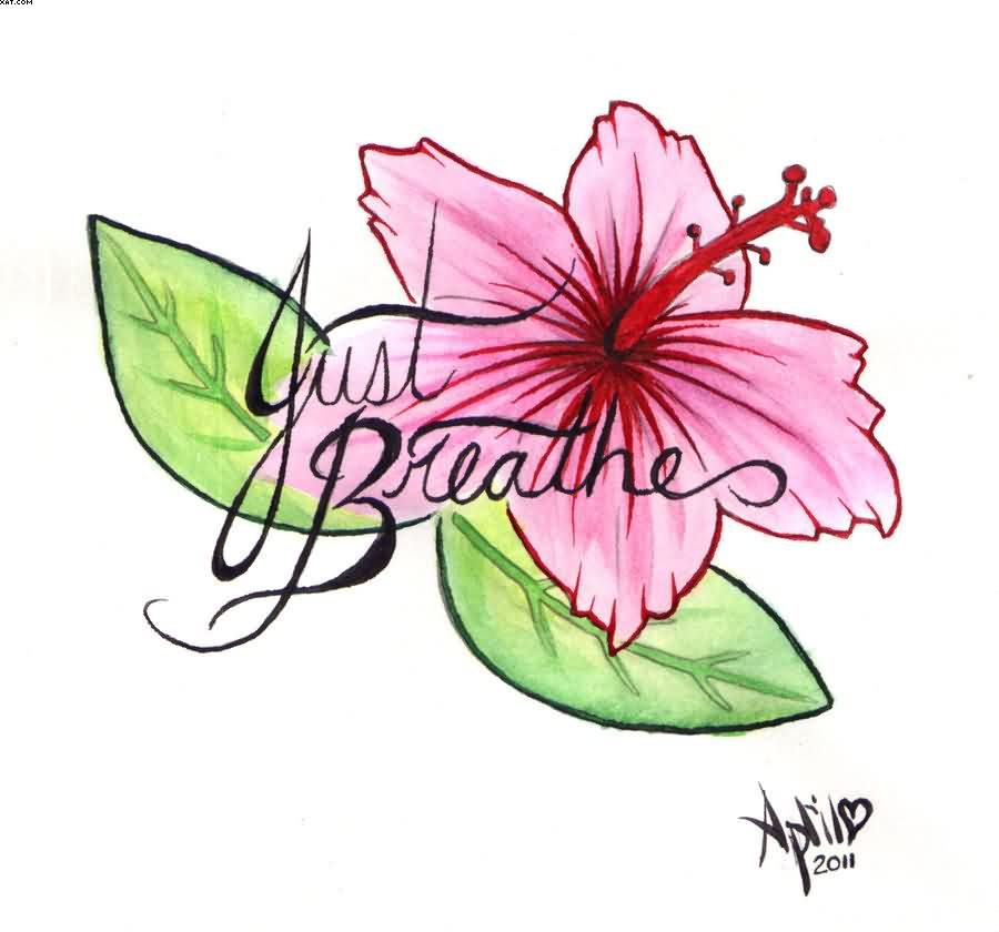 Just Breather Hibiscus Tattoo Design