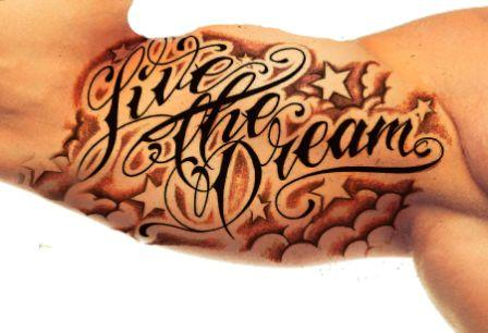 Live The Dream Biceps Tattoo Design