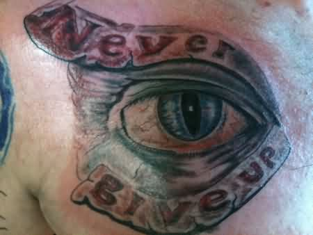 Never Give Up Eye Tattoo On Chest