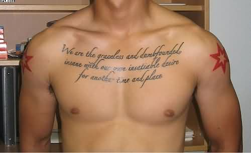 Amazing Quote Words Tattoos On Chest For Men