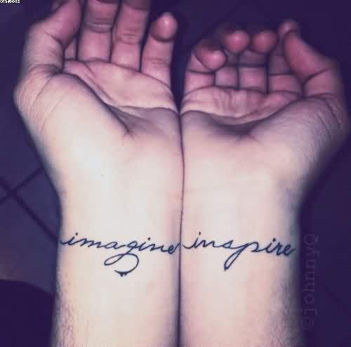 Imagine Inspire Wrist Tattoos