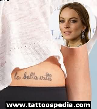 Lindsay Lohan La Bella Vita Tattoo On Waist