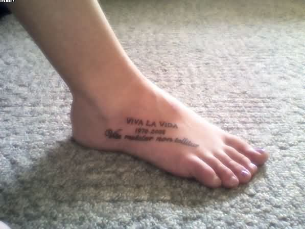 Memorable Words Tattoos On Right Foot