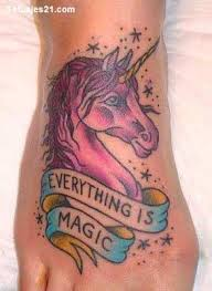 Everything Is Magic Unicorn Tattoo For Foot
