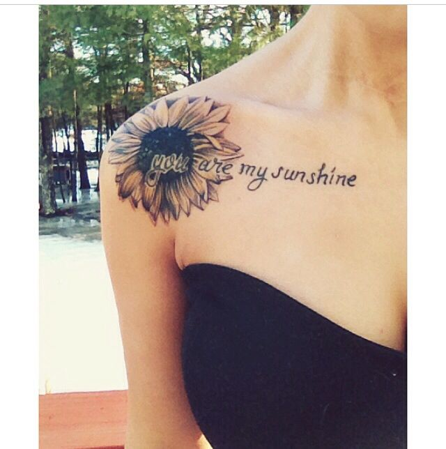 You Are My Sunshine Sunflower Tattoo For Girls