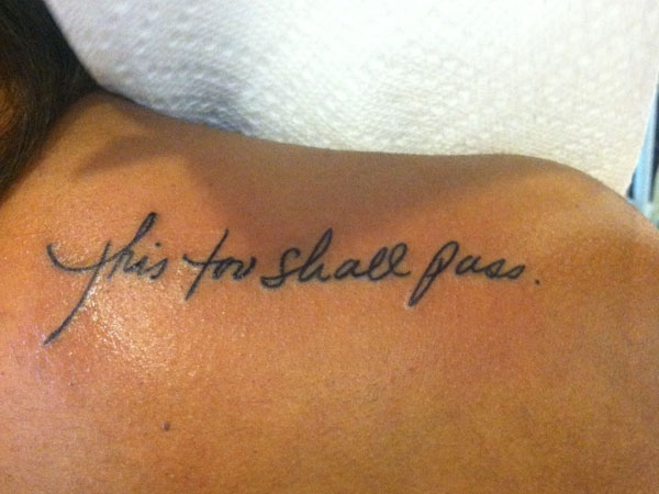 Great Quote Tattoo For Shoulder