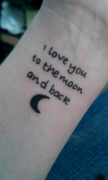 I Love You To The Moon And Back Literary Tattoo  On Wrist
