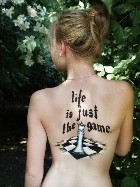 Life Is Just The Game Tattoo On Sexy Back