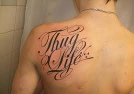 Beautiful Thug Life Tattoo Behind Left Shoulder