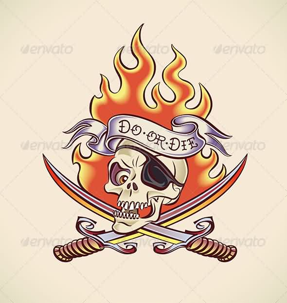 Do Or Die Pirate Skull And Flames Tattoo Design