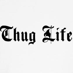 Fresh Black Thug Life Tattoo Design