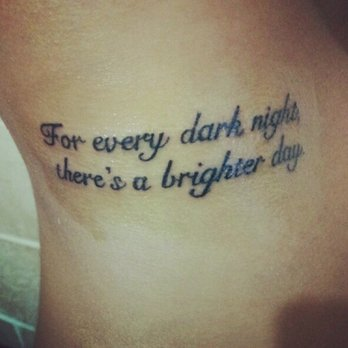Great Inspirational Quote Tattoo On Side
