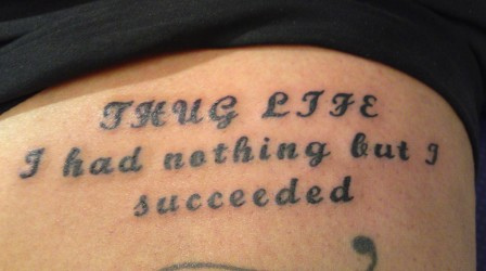 Impressive Thug Life Writing Tattoo