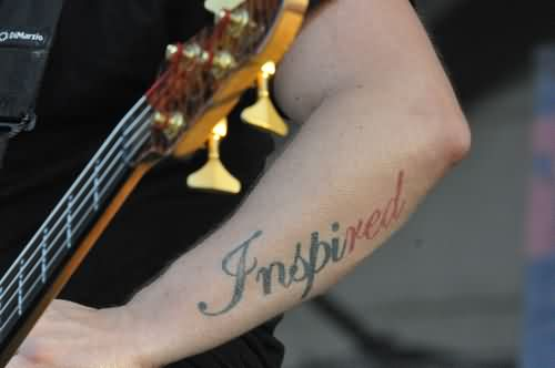 Inspired Word Tattoo On Arm