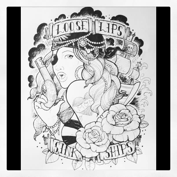 Loose Lips Sink Ships Pirate Tattoo Sketch