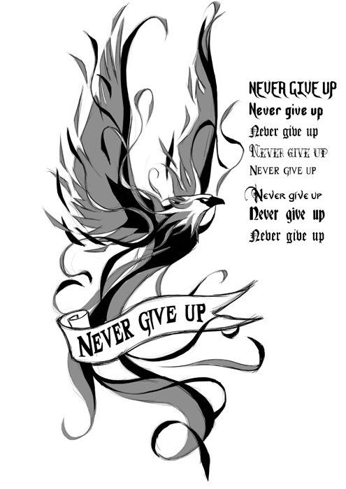 Never Give Up Phoenix Tattoo Design