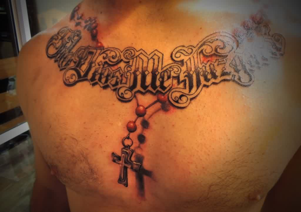 3D Lettering And Rosary Tattoos On Chest