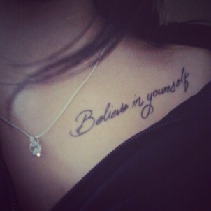 Believe In Yourself Tattoo On Collarbone