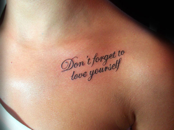 Collarbone Tattoo Of Love Quote For Girls