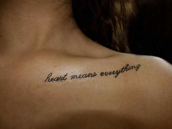Heart Means Everything Tattoo On Collarbone For Girls