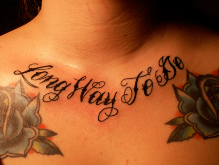 Long Way To Do Tattoo On Collarbone