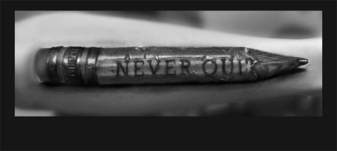 Never Quit - Pencil Tattoo
