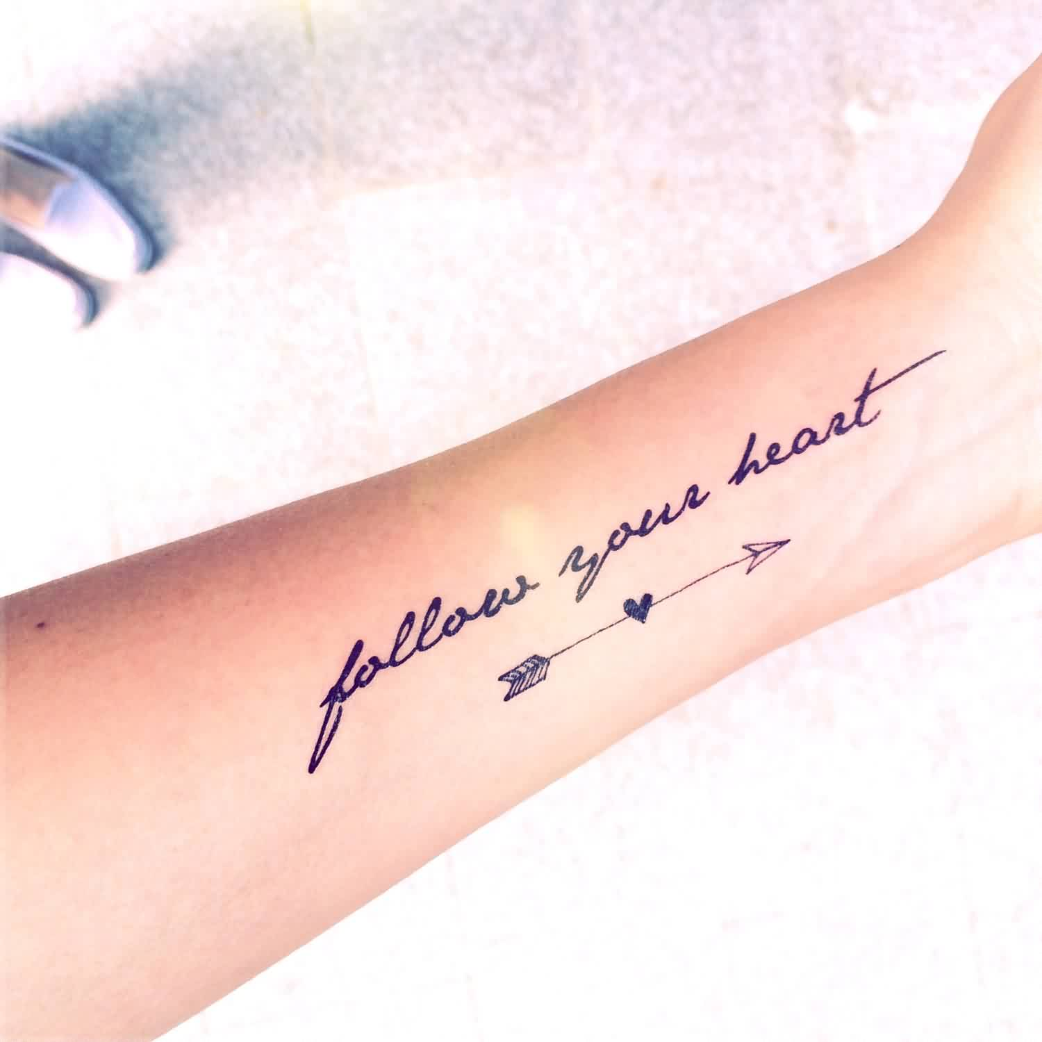 Follow Your Heart And Heart Arrow Tattoos