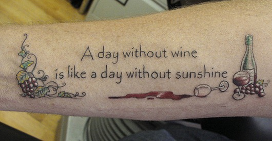 Grapes Quote And Wine Bottle Tattoos