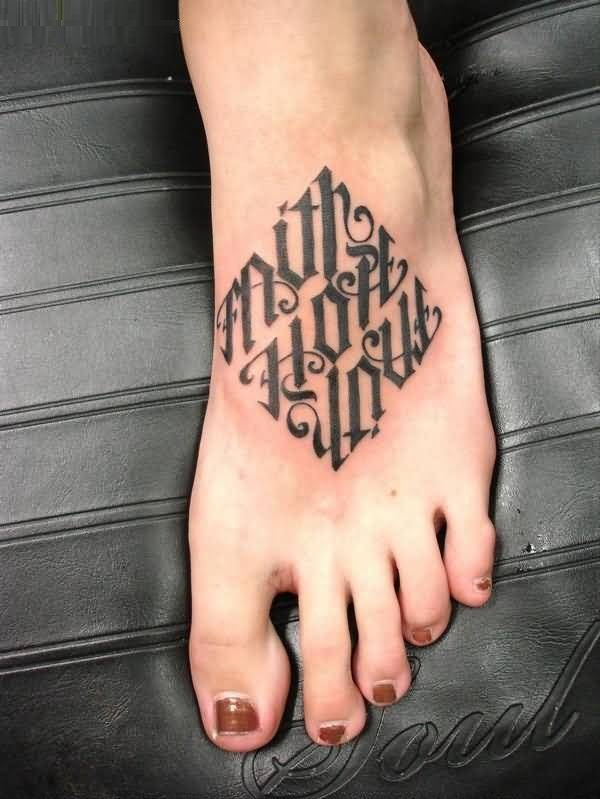 Famous Faith Hope Love Ambigram Tattoo On Foot