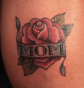Beautyiful Rose Flower With Nice Mom Banner Tattoo