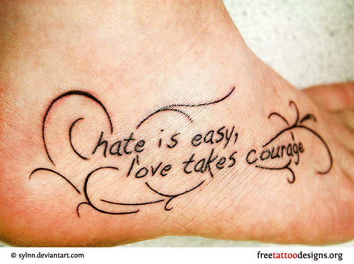 Hate Easy Love Quote Black Ink Foot Tattoo