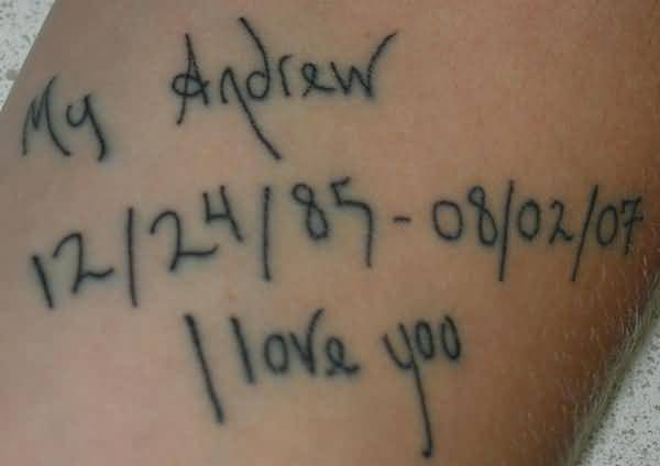 Memorable Numbers Date Tattoo Design With I Love You My Andrew Letters