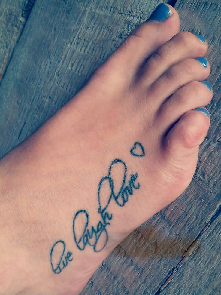 Nice Live Laugh Love Heart Tattoo On Girl Foot