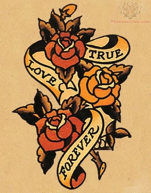True Love Forever Banner Old School Roses Tattoo