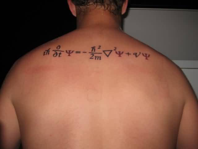 Upper Back Cover Up With Nice Schrodinger Equation Physics Tattoo For Men