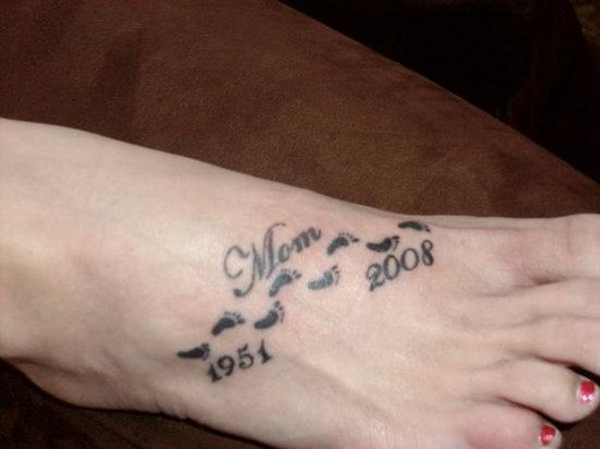 Memorial Date Remembrance Mom Text Footprints Tattoo On Foot